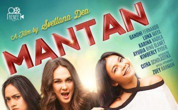 Mantan - FIlm Indonesia tayang Juni 2017