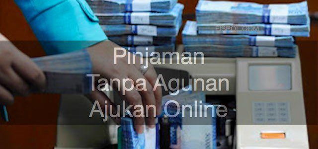 Pinjaman Tanpa Agunan Online